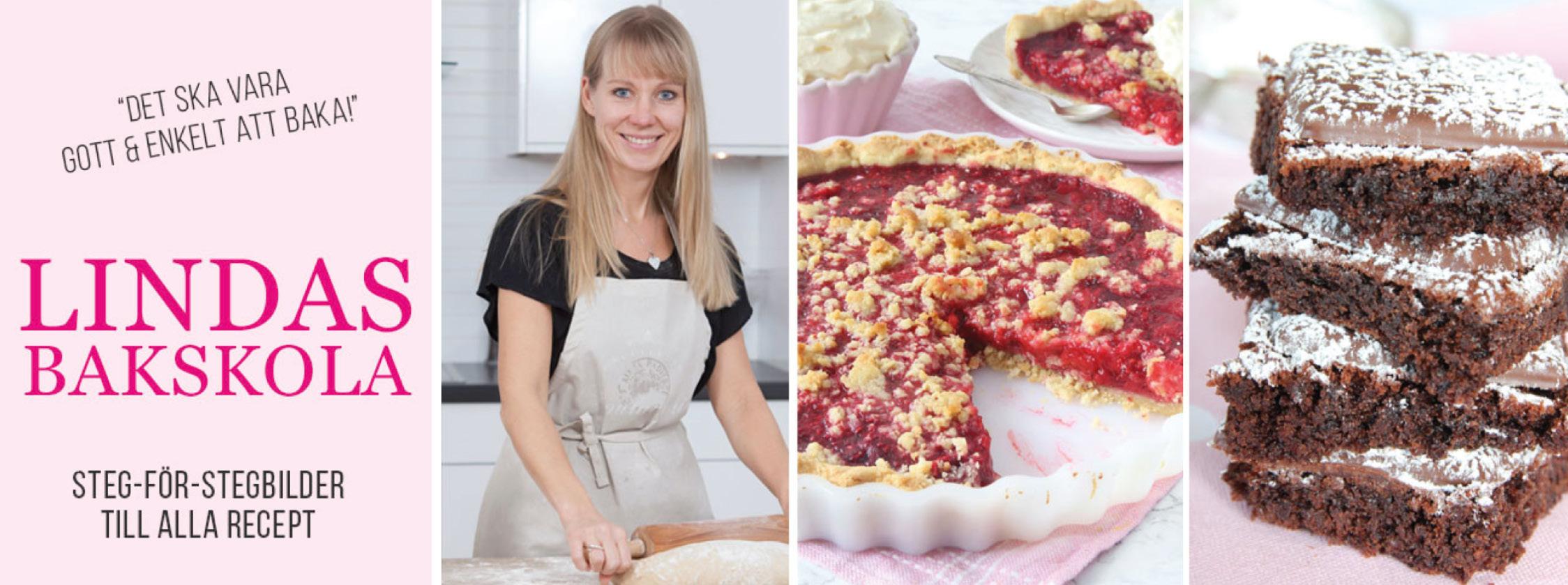 Logga för Lindas Bakskola och Matskola med tre bilder där en leende Linda Andersson står i ett kök och kavlar en deg på ett mjöligt bord samt bild på en paj och fyra chokladkakor